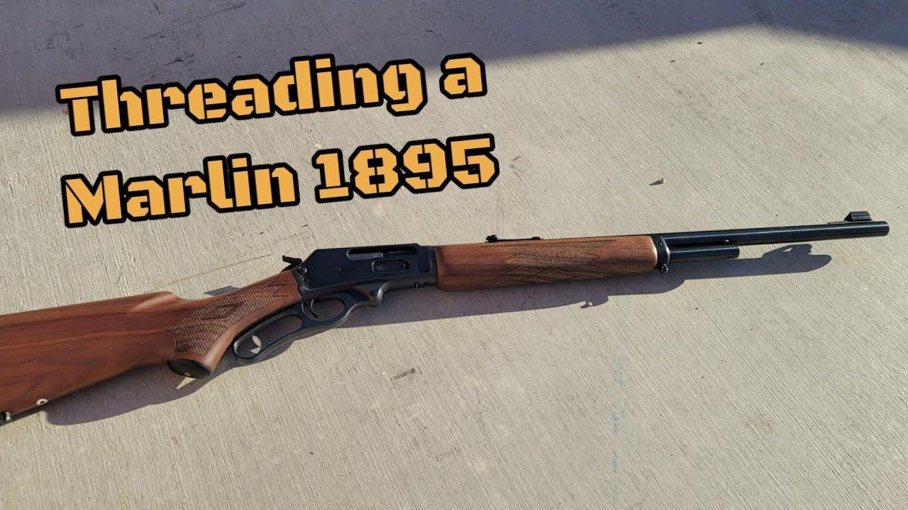 Download Threading Marlin 1895 45-70 for Suppressor / Muzzle Brake