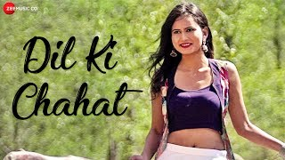 Dil Ki Chahat - Official Music Video | Dheeraj Pathak | Biswajit Bhattacharjee
