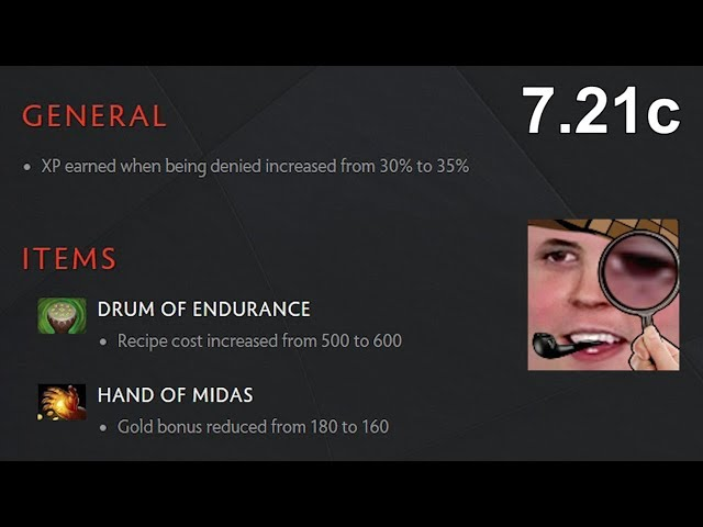 Dota Patch 7.21c - If You Still Buy Midas After This, Youre A Pepega