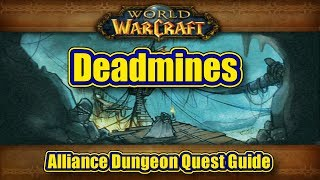 Classic WoW: The Deadmines, Alliance Quest Guide