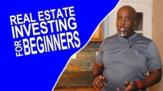 Real Estate Investing for Beginners - Real Estate Investing Made Easy #26