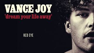 Vance Joy - Red Eye [Official Audio]
