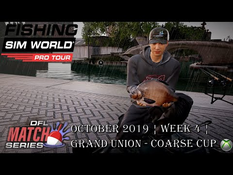 Fishing Sim World Pro Tour ¦ DFL Xbox¦ October 2019 ¦ Week 4 ¦ Grand Union