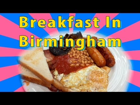 Best Breakfasts In Birmingham: Breakfast and Brunch - Restaurants and Cafes  In Birmingham