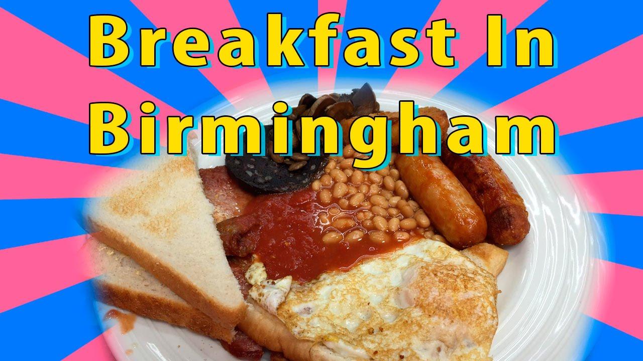 Best Breakfasts In Birmingham Breakfast And Brunch Restaurants Cafes