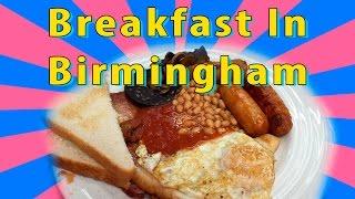 Best Breakfasts In Birmingham: Breakfast And Brunch - Restaurants And Cafes  In Birmingham