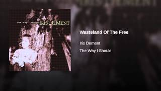 Wasteland Of The Free