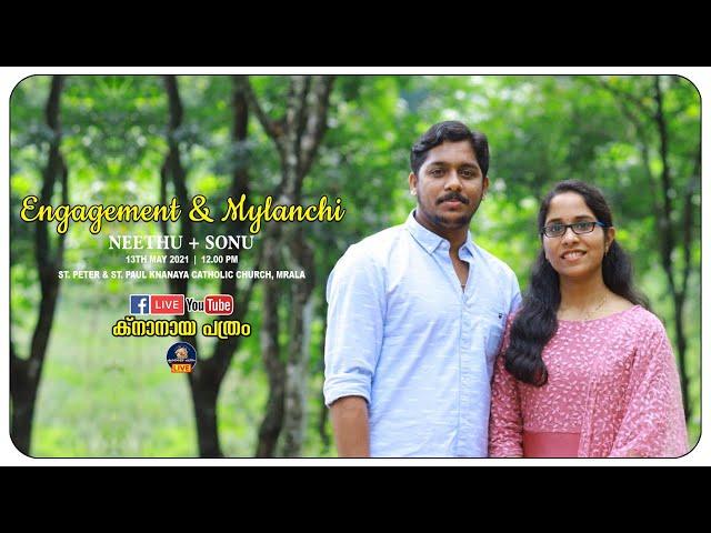 NEETHU + SONU | ENGAGEMENT & MYLANCHI LIVE | MRALA | 13.05.2021