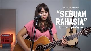 Gambar cover SEBUAH RAHASIA - PEE WEE GASKINS ( LIVE  COVER BY LIA MAGDALENA )