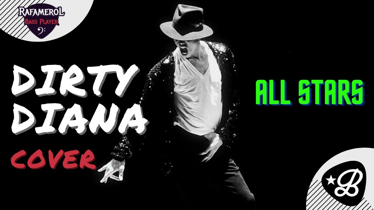 Michael Jackson - Dirty Diana (All Star Bandhub Version)