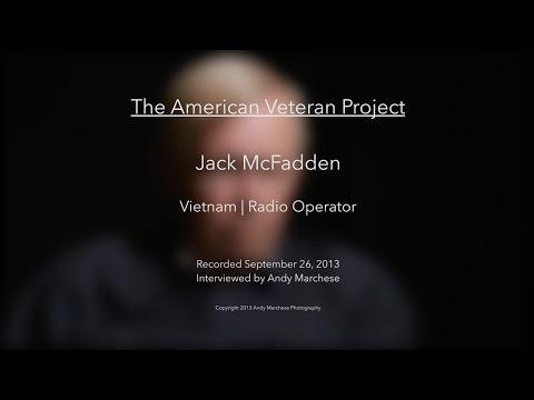 Jack McFadden | Vietnam | Radio Operator -- Uncut