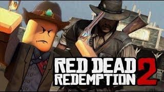 Red Dead Redemption 2 On Roblox? - Roblox Minigames Funny Moments - Xbox One -