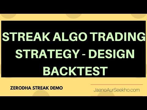 How to do Intraday positional Algo Trading using Zerodha Streak - Demo  in Hindi