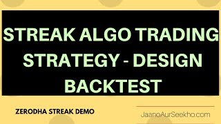 How to do Intraday positional Algo Trading using Zerodha Streak - Demo  in Hindi