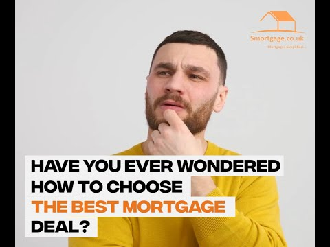 how-to-choose-the-best-mortgage-deals