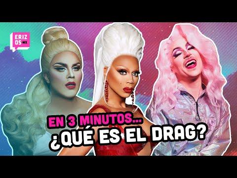 ¿Qué es el drag y por qué debe interesarte? | En 3 minutos
