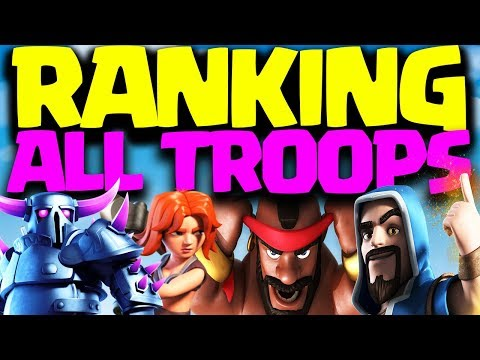 Ranking ALL Troops In Clash Of Clans | Best Troop?!!