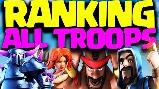 Ranking ALL Troops in Clash of Clans   Best Troop?!!