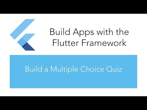 Build a Multiple Choice Quiz Using the Flutter Framework