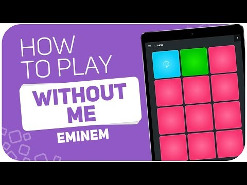 How to play: WITHOUT ME (Eminem) - SUPER PADS - Kit Cartoon
