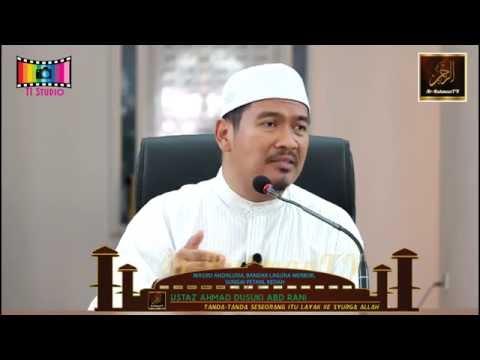 Ustaz Ahmad Dusuki Abd Rani - Tanda-Tanda Seseorang Itu Layak Ke Syurga Allah