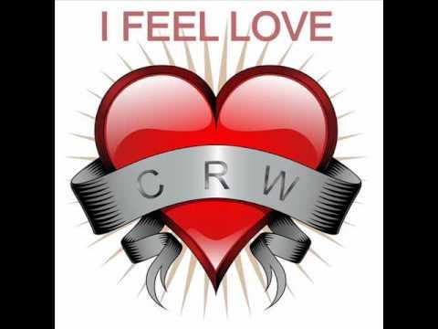 CRW  I Feel Love PHATT Remix Edit