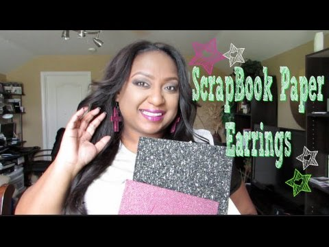How To: ScrapBook Paper Earrings