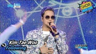 [HOT] KIM TAE WOO - Following, 김태우 - 따라가 Show Music core 20170708