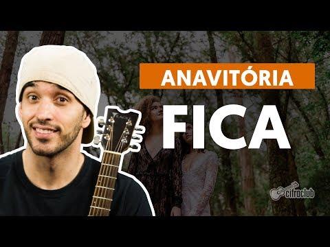 FICA (part. Matheus e Kauan) - Anavitória (aula de violão completa)