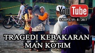 MAN KOTIM | TRAGEDI KEBAKARAN - OURVIDEO#2 #PrayForMANKotim #SaveMANKotim