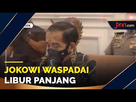 Presiden Jokowi Minta Jajaran Waspadai Libur Panjang