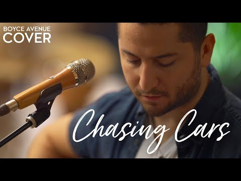 Chasing Cars - Snow Patrol (Boyce Avenue acoustic cover) on Spotify & Apple