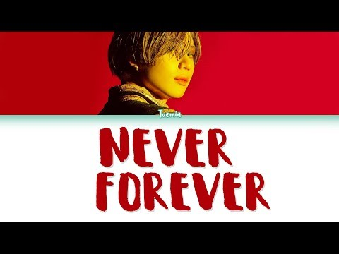 TAEMIN (태민) – NEVER FOREVER Lyrics (Color Coded/HAN/ROM/ENG) Mp3