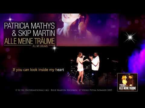 "PATRICIA MATHYS & SKIP MARTIN ""Alle Meine Träume-All My Dreams"" (Lyrics)"