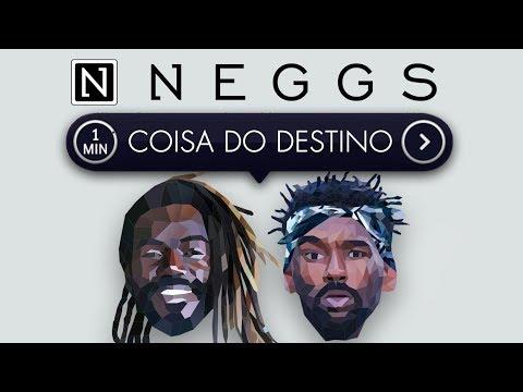 Neggs - Coisa do Destino (Videoclipe Oficial)