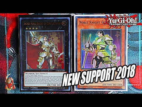 Yu-Gi-Oh! BEST! NEW NOBLE KNIGHT DECK PROFILE! + NEW SUPPORT 2018! JULY (NEW UPDATE 2018 Banlist)