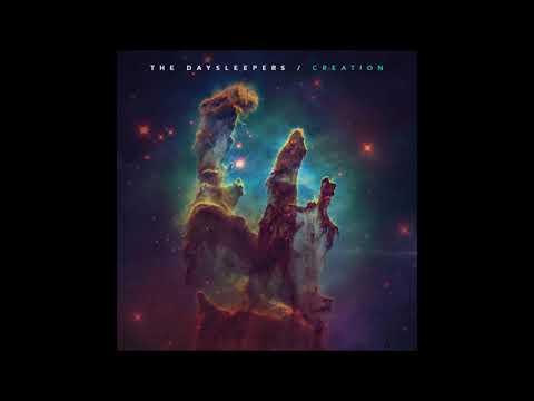 The Daysleepers - Creation