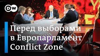 Политические дебаты накануне выборов в Европарламент - ток-шоу Conflict Zone