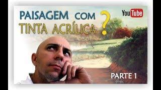 AULA DE PINTURA PASSO A PASSO - ACRÍLICA SOBRE TELA - PARTE 1