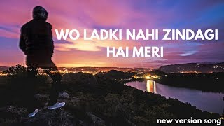 Wo Ladki Nahi Zindagi Hai Meri | Most Romantic Song | new version song | BASS CRACKERS