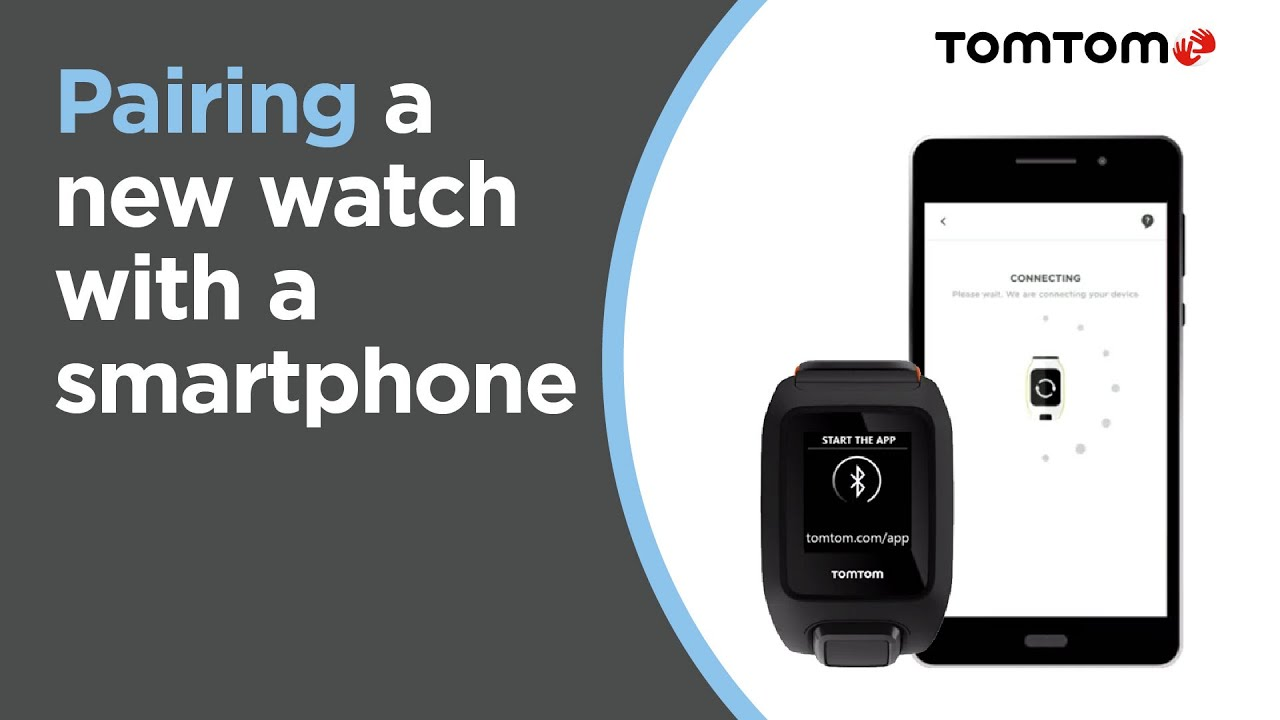 Pairing your new watch with a smartphone