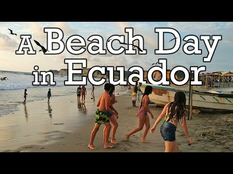 A Typical Day in Canoa - ECUADOR'S LONGEST BEACH