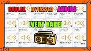Roblox Bypassed Audios [RARE] 2019