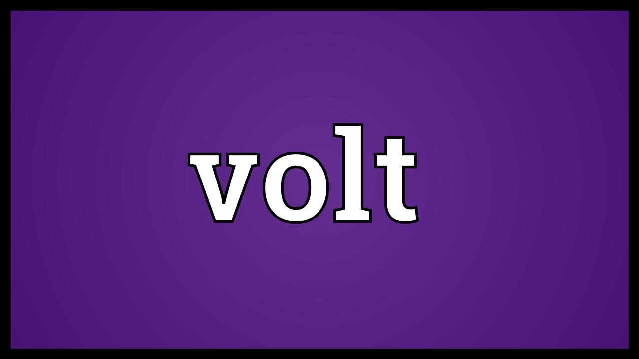 Volt Meaning