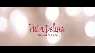 Download lagu Putri Delina Ruang Waktu