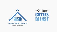 Wie Jesus sehend macht  I Online Gottesdienst 19.04.2020 I Gute Nachricht Gemeinde I Bad Oeynhausen