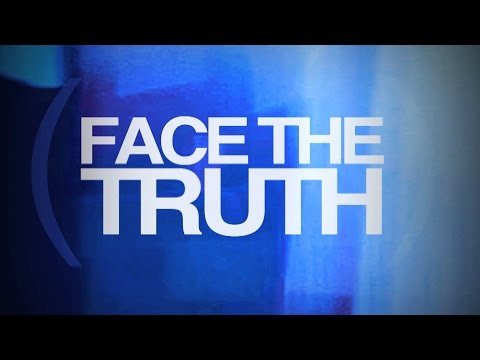 Face the Truth: How To Cure the Worst Case of Guilt (1 of 4)