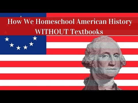 How We Homeschool American History Without Textbooks