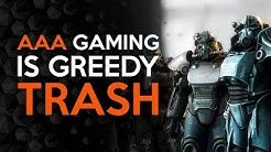 Triple A Gaming Has Become Greedy Trash