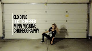 cl x diplo doctor pepper mina myoung choreo cover jyp x soompi rising legends audition